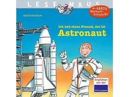 Lesemaus: Ich hab einen Freund, der ist Astronaut