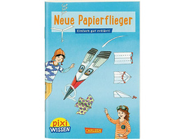 Pixi Wissen 101: Neue Papierflieger